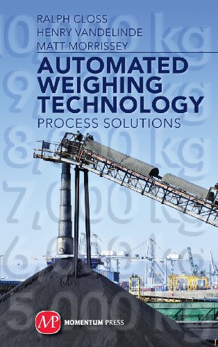 Automated Weighing Technology: Process Solutions: Closs, Ralph; Vandelinde, Henry