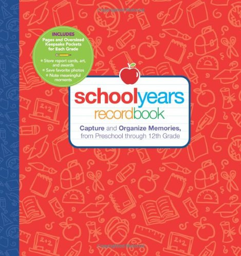9781606520369: School Years: Record Book: Capture and Organize Memories from Preschool through 12th Grade