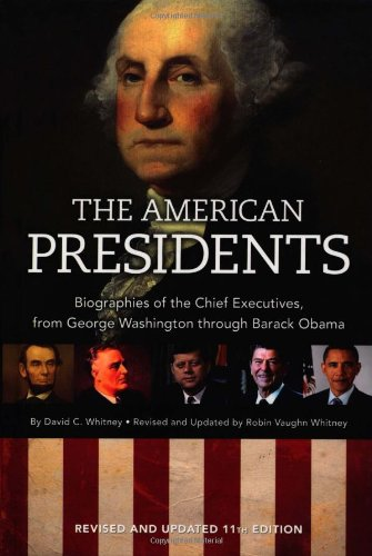 9781606520529: The American Presidents: Biographies of the Chief Executives from George Washington to Barack OBama