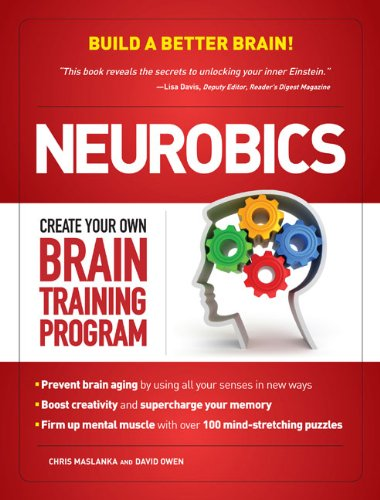 9781606521083: Neurobics: Create Your Own Brain Training Program