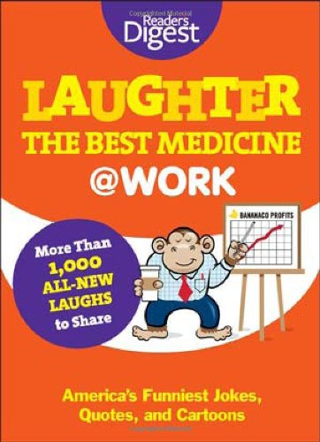 9781606521151: Laughter Is the Best Medicine: @Work: America's Funniest Jokes, Quotes, and Cartoons