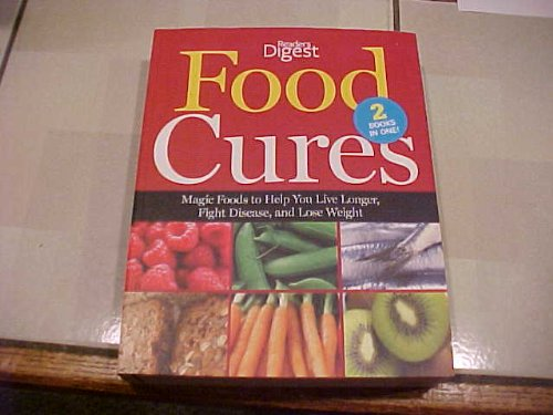 9781606521168: Food Cures - Reader's Digest Magic Foods to help you live longer