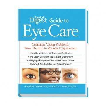 Reader's Digest Guide to Eye Care.: Jennifer S Weizer