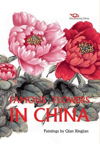 9781606521564: Famous Flowers in China (Discovering China)