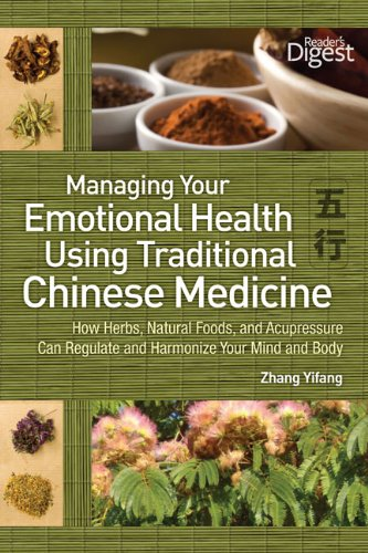 9781606521625: Managing Your Emotional Health Using Chinese Medicine