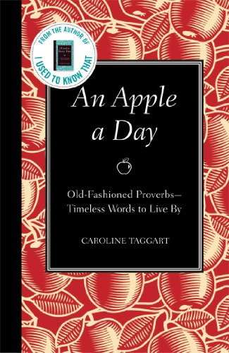 9781606521915: An Apple a Day: Old-Fashioned Proverbs: Timeless Words to Live by
