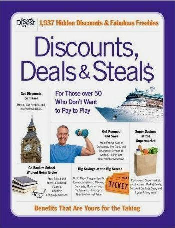 9781606522608: Discounts, Deals & Steals: For Those Over 50 Who Don't Want to Pay to Play