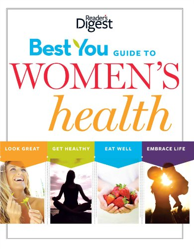 9781606523315: The Best You Guide to Women's Health: Eat Well, Look Great, Embrace Life, Live Longer