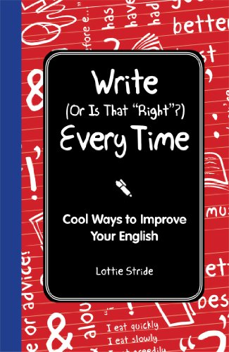 9781606523414: Write (Or is it Right?) Every Time: Cool Ways to Improve Your English (I Wish I Knew That)