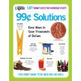 9781606523438: Reader's Digest 99 Cent Solutions - Easy Ways to Save Thousands of Dollars