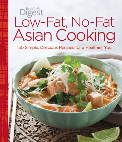 9781606523506: Low-Fat, No-Fat Asian Cooking: 150 Simple, Delicious Recipes for a Healthier You