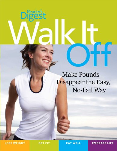 9781606523599: Walk It Off: Lose Weight the Easy Way Look Great * Get Healthy * Eat Well * Embrace Life