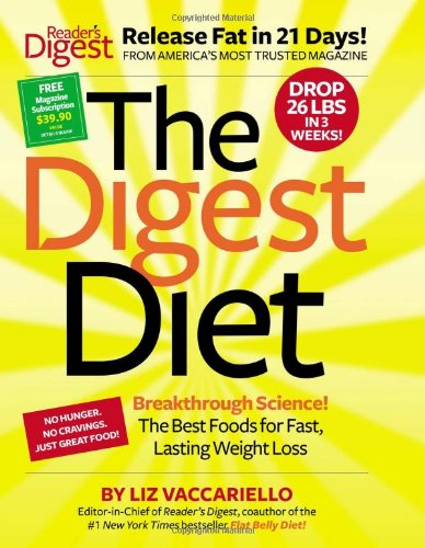9781606525432: The Digest Diet: The Best Foods for Fast, Lasting Weight Loss