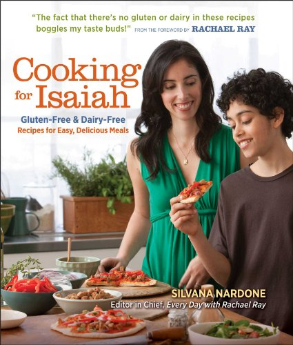 9781606525654: Cooking for Isaiah: Gluten-Free & Dairy-Free Recipes for Easy, Delicious Meals
