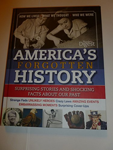 9781606529751: America's Forgotten History : Surprising Stories and Shocking Facts About Our Past
