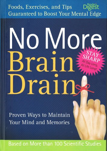 No More Brain Drain: Proven Ways to: Reader's Digest Editors