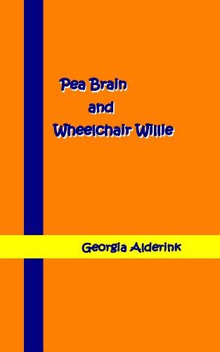 9781606530115: Pea Brain and Wheelchair Willie