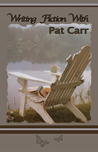 9781606530238: Writing Fiction with Pat Carr