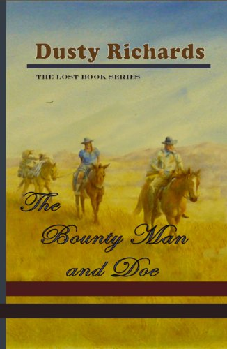 9781606530481: The Bounty Man and Doe