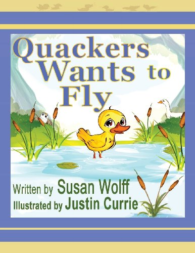9781606530740: Quackers Wants to Fly