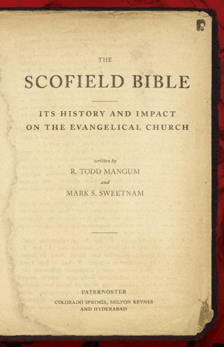 9781606570333: The Scofield Bible: Its History and Impact on the Evangelical Church
