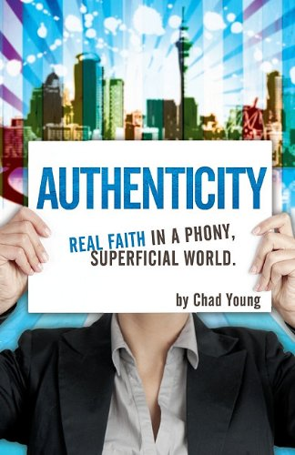 9781606570876: Authenticity: Real Faith in a Phony, Superficial World (Understanding the Books of the Bible)