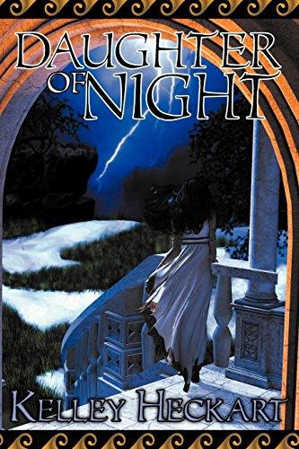 Daughter of Night: Kelley Heckart