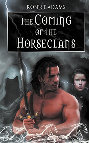 9781606593639: The Coming of the Horseclans