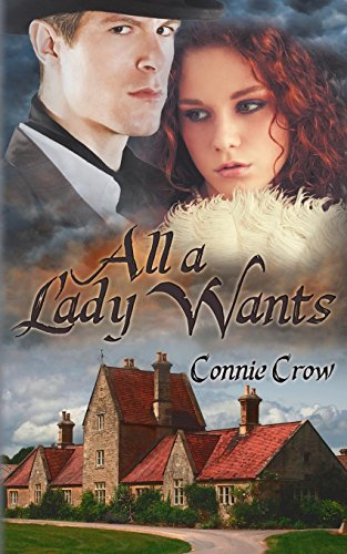 All a Lady Wants: Connie Crow