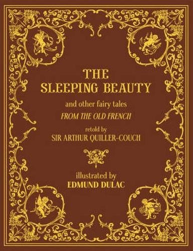 The Sleeping Beauty and Other Fairy Tales: Sir Arthur Quiller-Couch