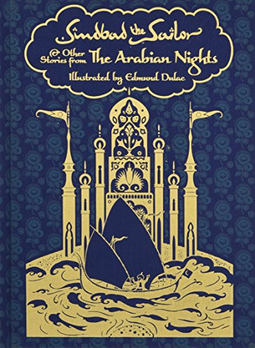 Sindbad The Sailor And Other Stories From: Dulac, Edmund (ilt)