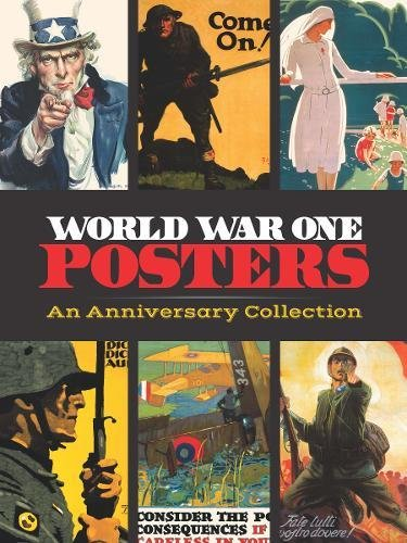 World War One Posters: An Anniversary Collection (Calla Editions): Dover Publications Inc.