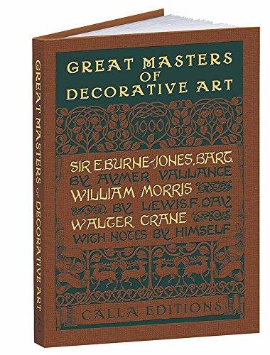 9781606601020: Great Masters of Decorative Art: Burne-Jones, Morris, and Crane (Calla Editions)