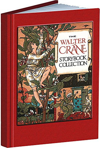9781606601143: The Walter Crane Storybook Collection