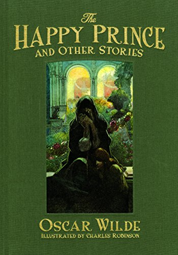 9781606601174: The Happy Prince and Other Stories (Calla Editions)