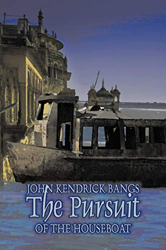 9781606640043: The Pursuit of the Houseboat