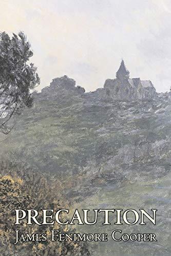 9781606640197: Precaution by James Fenimore Cooper, Fiction, Classics, Historical