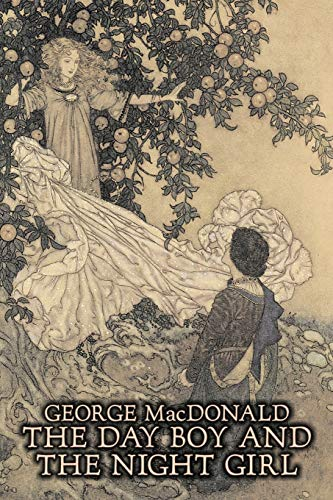9781606640425: The Day Boy and the Night Girl by George Macdonald, Fiction, Classics, Action & Adventure