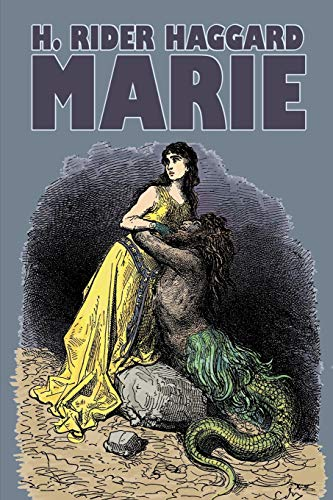 9781606641613: Marie by H. Rider Haggard, Fiction, Fantasy, Historical, Action & Adventure, Fairy Tales, Folk Tales, Legends & Mythology