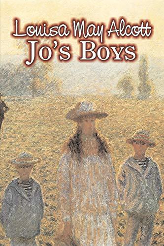 Jo's Boys by Louisa May Alcott, Fiction, Family, Classics (9781606641972) by Louisa May Alcott