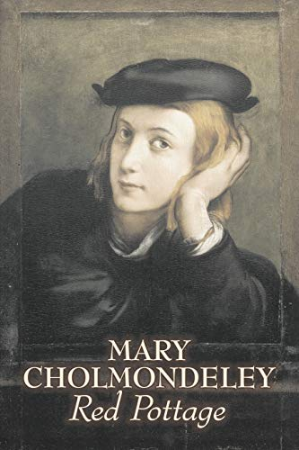 9781606642061: Red Pottage by Mary Cholmondeley, Fiction, Classics, Literary