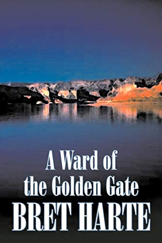 9781606642207: A Ward of the Golden Gate