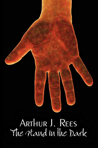 9781606643624: The Hand in the Dark