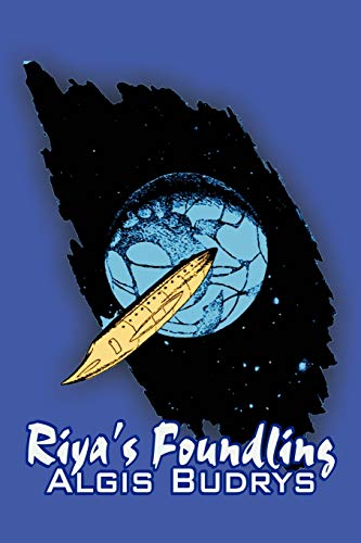 9781606644744: Riya's Foundling by Aldris Budrys, Science Fiction, Adventure, Fantasy