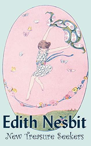 New Treasure Seekers by Edith Nesbit, Fiction, Fantasy & Magic: Edith Nesbit
