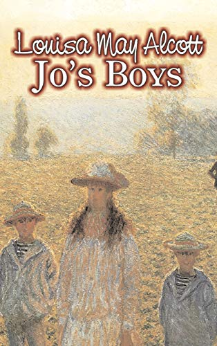 9781606646984: Jo's Boys by Louisa May Alcott, Fiction, Family, Classics (Little Women and Its Sequels)
