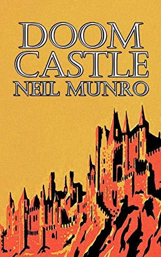 9781606648582: Doom Castle by Neil Munro, Fiction, Classics, Action & Adventure