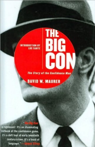 9781606710005: Big Con: The Story of the Confidence Man [Hardcover]
