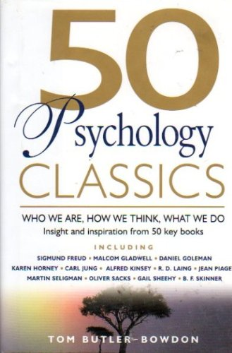 9781606710173: 50 Psychology Classics: Who We Are, How We Think, What We Do