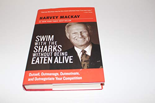 9781606710296: Swim with the Sharks Without Being Eaten Alive